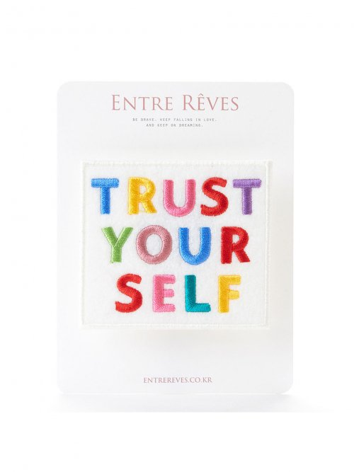 앙트레브(ENTRE REVES) TRUST YOURSELF PATCH