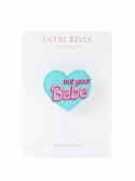 앙트레브(ENTRE REVES) NOT YOUR BABE PATCH