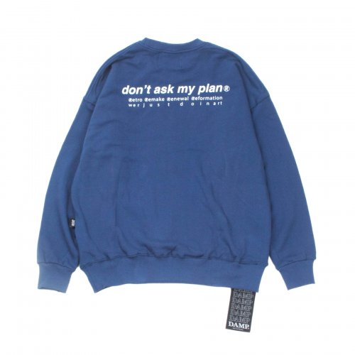 돈애스크마이플랜(DAMP) RRRR SWEAT SHIRT_NAVY